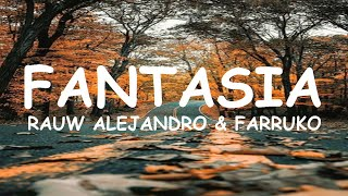 Download Rauw Alejandro & Farruko - Fantasias (Letra) Mp3 and Videos