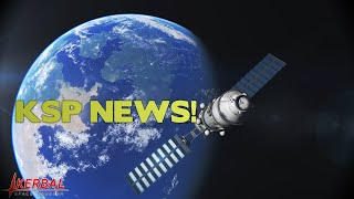 KSP NEWS #63: 1.1 IN EXPERIMENTALS + NEW SMALLER FEATURES!