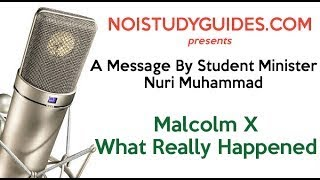 Minister Nuri Muhammad Malcolm X What Really Happened