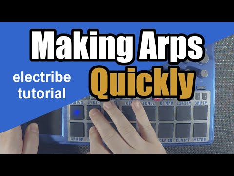 Making Arps Quickly on the Electribe 2 - Tutorial