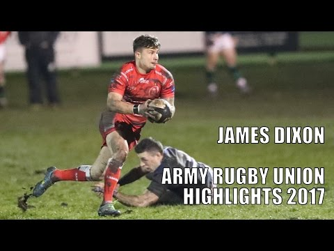 James Dixon Army Rugby Highlights 2017