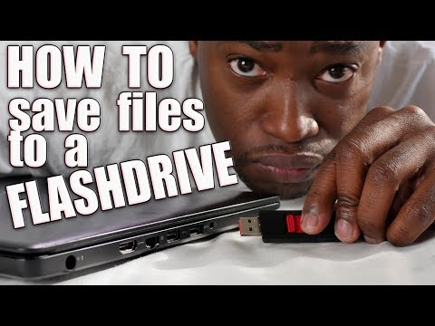 How To Save Files Onto A Flash Drive
