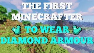 The First Minecrafter to Ever …