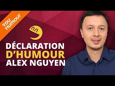 ALEX NGUYEN - Déclaration d'Humour