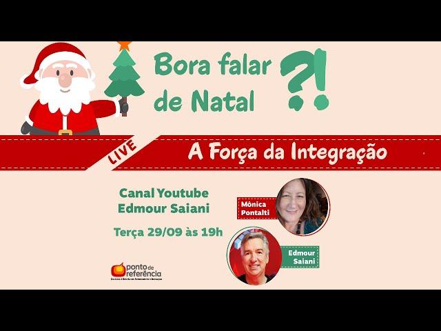 Live Natal A força da integração