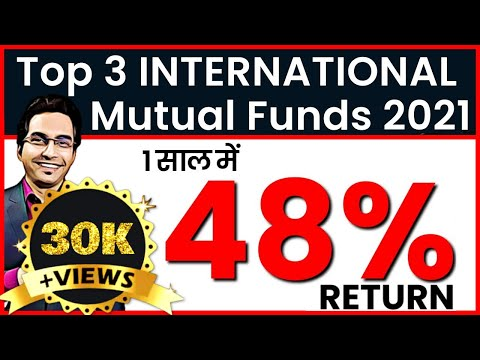 Top 3 International Mutual Funds to invest in 2021 | Best Mutual Funds to invest in 2021