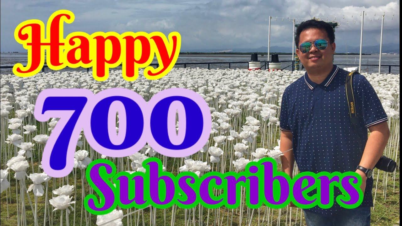 Happy 700 Subscribers...