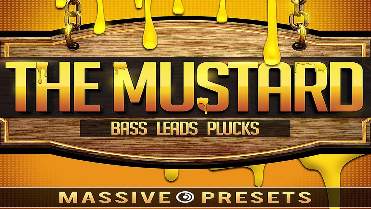 The Mustard Massive Presets
