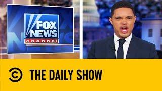 🔴Trevor Noah Roasts Fox News | The Daily Show With Trevor Noah
