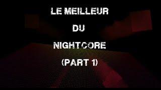 Le meilleur du Nightcore (Part 1)