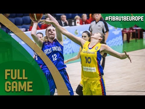 Romania v Great Britain - Full - Quarter-Final - FIBA U18 Women's European Championship 2017 - DIV B