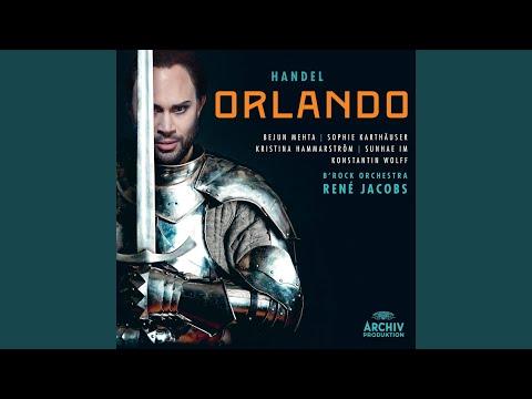 Handel: Orlando, HWV 31 / Act 2 - 18. Aria