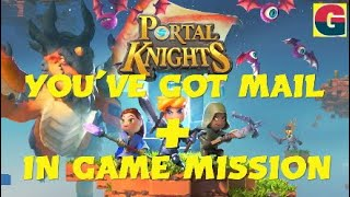 PORTAL KNIGHTS-YOU'VE GOT MAIL+IN GAME MISSION ACHIEVEMENT.