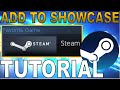 Add ANY GAME Including 'Steam' To Your Profile Showcase [Tutorial]