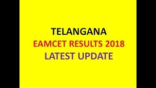 TELANGANA EAMCET RESULTS 2018 LATEST UPDATE | TS EAMCET RESULTS ON MAY 18 |