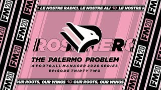 FM20 Palermo Palermo Problem Ep 32 Coppa Italia Semi Final 2nd Leg Football Manager 2020