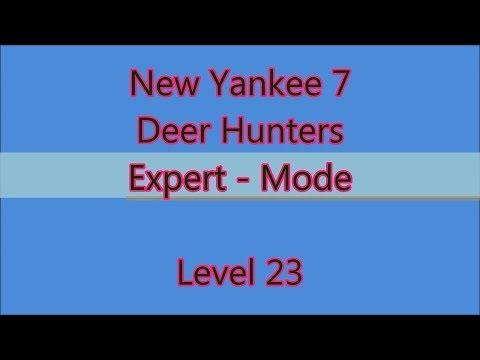 New Yankee 7 - Deer Hunters Level 23  