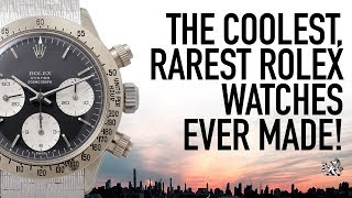 The Watches Dreams Are Made Of - Top 5 Coolest & Rarest Rolex Watches Ever Made You Should Know