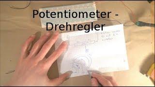 Grundlagen 9 - Potentiometer - verstellbarer Widerstand