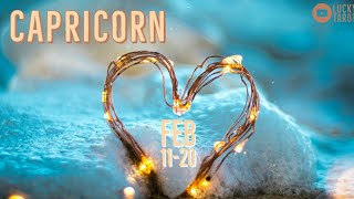 CAPRICORN💖 FEB 11-20 They desire you to communicate your love and affections more!