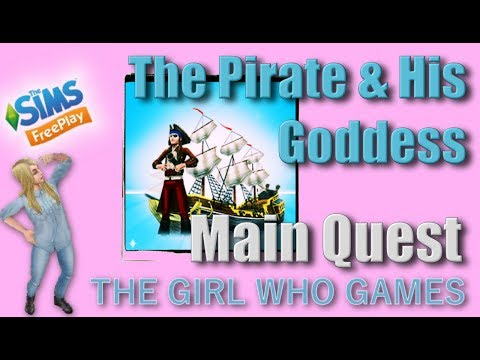 The Sims Freeplay- The Pirate and His Goddess Quest – The