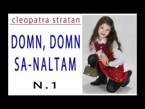 cantece colinde – Cleopatra Stratan – Domn, Domn, sa-naltam