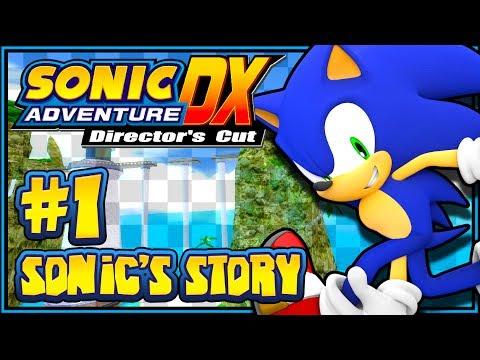 Sonic Adventure DX PC - (1080p) Part 1 - Sonics Story