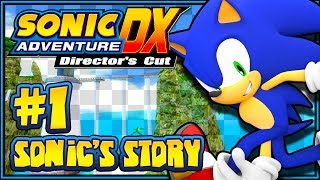 Sonic Adventure DX PC - (1080p) Part 1 - Sonic