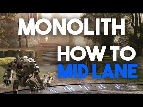 Paragon Monolith - How To Mid Lane