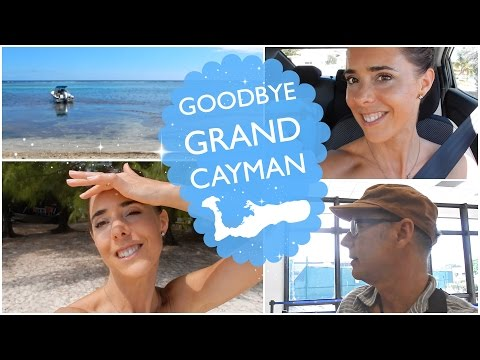 GOODBYE GRAND CAYMAN