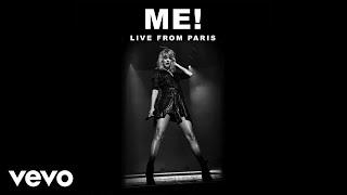 Download lagu Taylor Swift - ME! (Live From Paris)