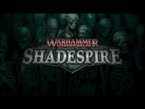 Warhammer Underworlds: Shadespire Official Trailer