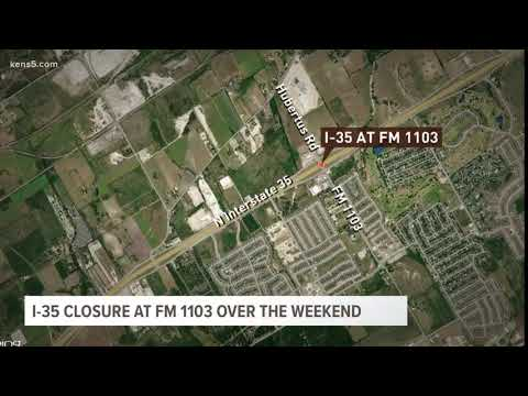 1-35 Closure at FM 1103 this weekend
