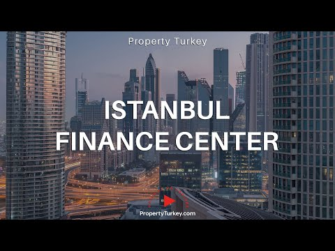 Why Istanbul Finance Centre ?