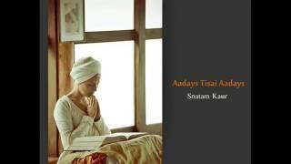 Aadays Tisai Aadays Meditation
