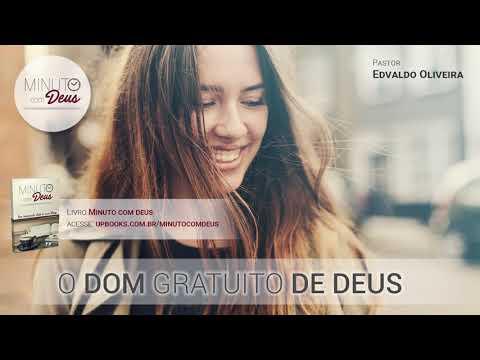 O DOM GRATUITO DE DEUS - Minuto com Deus