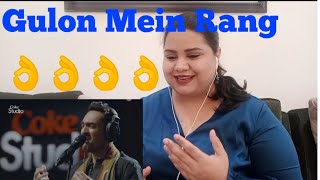 Gulon Mein Rang || Ali Sethi || Coke Studio II Indian Reaction II Season 12 || Sonia Joyce II SJ