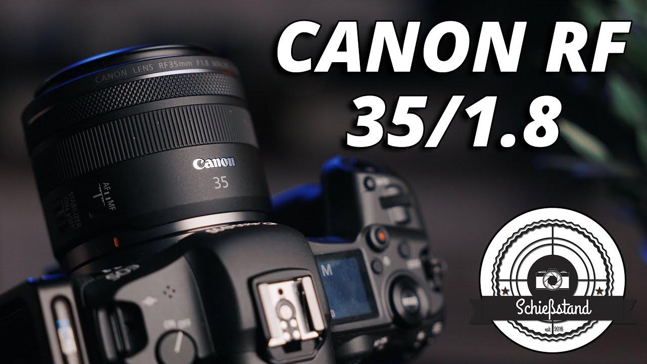 Dieses Objektiv kann viel mehr als es kostet! CANON RF 35/1.8 MACRO IS Review