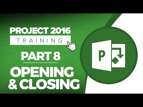 project-2016-for-beginners-part-8:-how-to-open-and-close-a-project