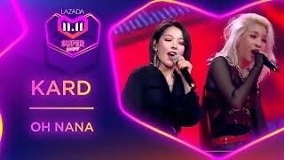 Oh Nana - KARD | #MyLazada1111