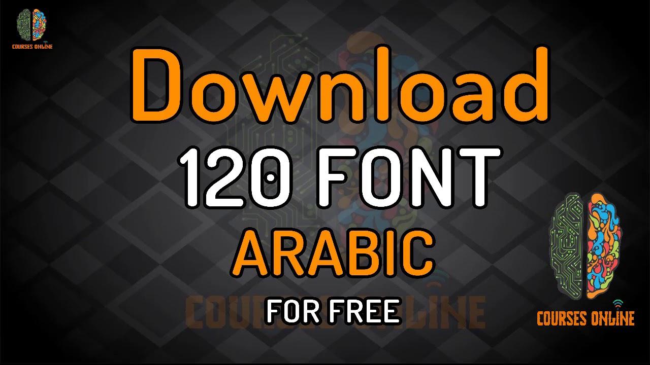 تحميل 120 فونت عربي جديد 2018 / download 120 ARABIC Font 2018