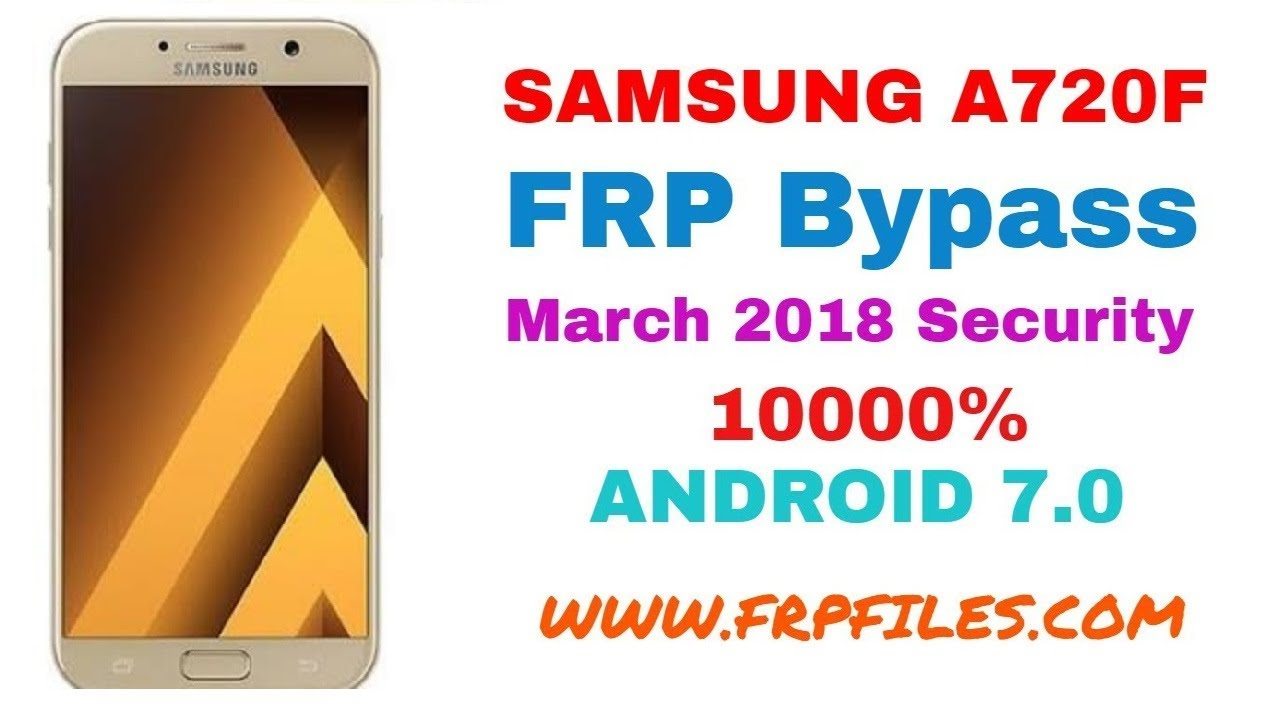 1000% How To Bypass Samsung SM-A720F FRP Google Account 1000