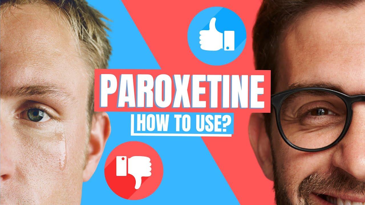 Download How to use Paroxetine? (Paxil, Pexeva, Seroxat) - Doctor Explains