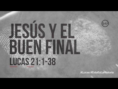 lucas-21:1-38-—-«jesús-y-el-buen-final.»