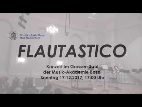 Musik Akademie Basel: FLAUTASTICO - 2017