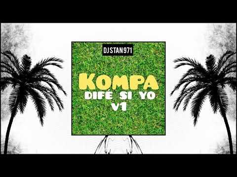 DJ STAN 971 - KOMPA - Difé Si Yo V1 (Preview)