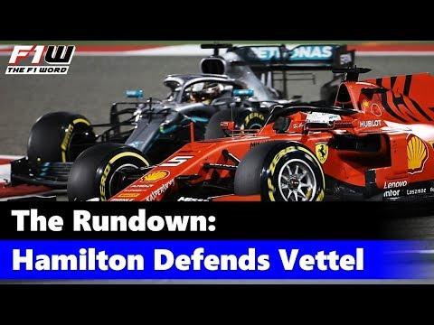 The Rundown: Hamilton Defends Vettel