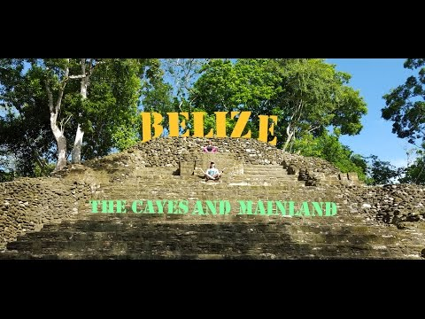 Ambergris Caye Belize, Mainland, and Mayan ruins