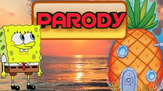 Spongebob Squarepants Theme Song PARODY