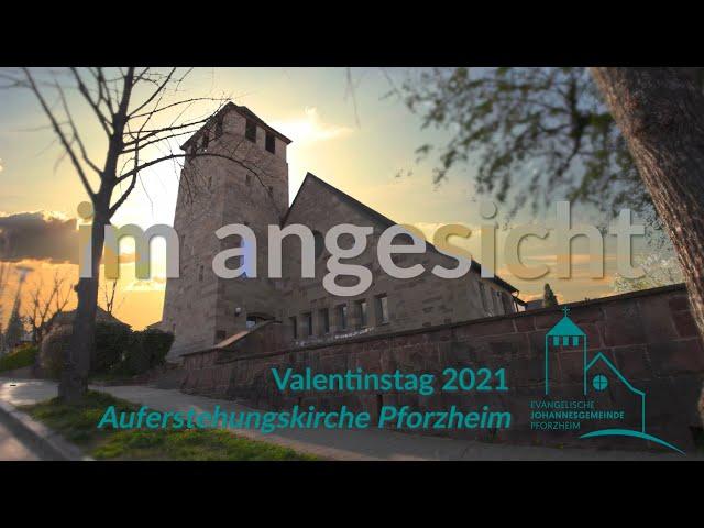 im angesicht - Valentinstag 2021 Johannesgemeinde Pforzheim mit Pfarrerin Heike Springhart